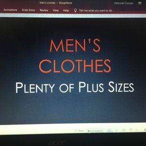 Men's Clothes. Plenty of Plus sizes